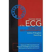 Making Sense Of The ECG Cases For Self - Assessment (Making Sense (Hodder Arnold))