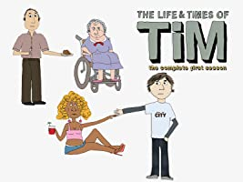The Life & Times of Tim Season 1