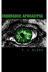 Endurance: Apocalypse (The Endurance Series Book 2) Kindle Edition