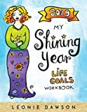 2019 My Shining Year: Life Goals Workbook