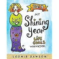 2019 My Shining Year: Life Goals Workbook