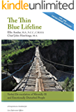 The Thin Blue Lifeline: Verbal De-escalation of Mentally Ill & Emotionally Disturbed People - A Comprehensive Guidebook for Law Enforcement Officers