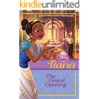 Disney Princess Tiana: The Grand Opening (Chapter Book)