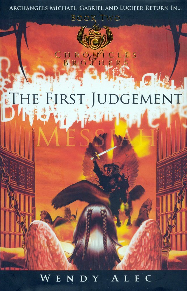 Messiah: The First Judgement (Chronicles Of Brothers: Volume 2): Book Two