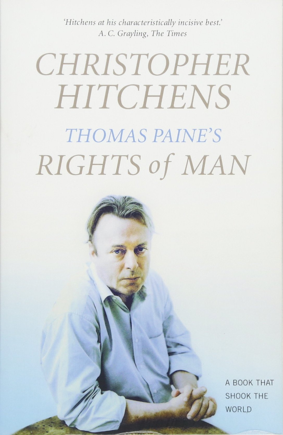 """Download Thomas Paine's """" Rights of Man """" : A Biography - A Book That Shook the World (Books That Shook the W ebook"""