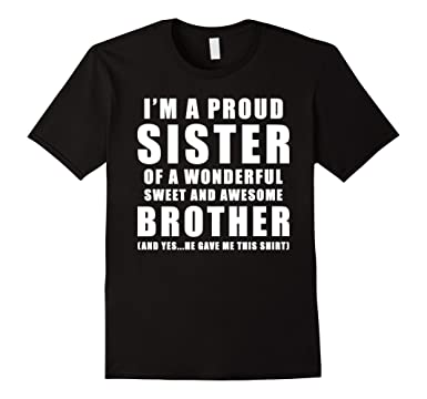 Mens Funny Gift For Sister From Brother