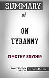 Summary of On Tyranny: Twenty Lessons from the Twentieth Century: Conversation Starters
