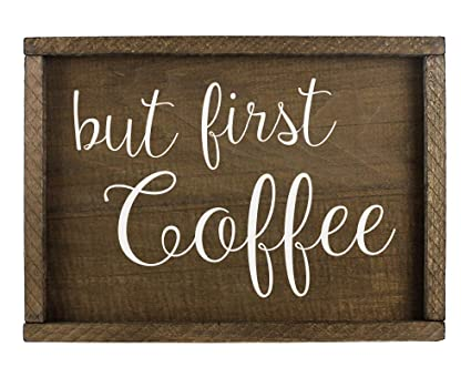 Amazoncom Elegant Signs But First Coffee Wall Decor Home Kitchen