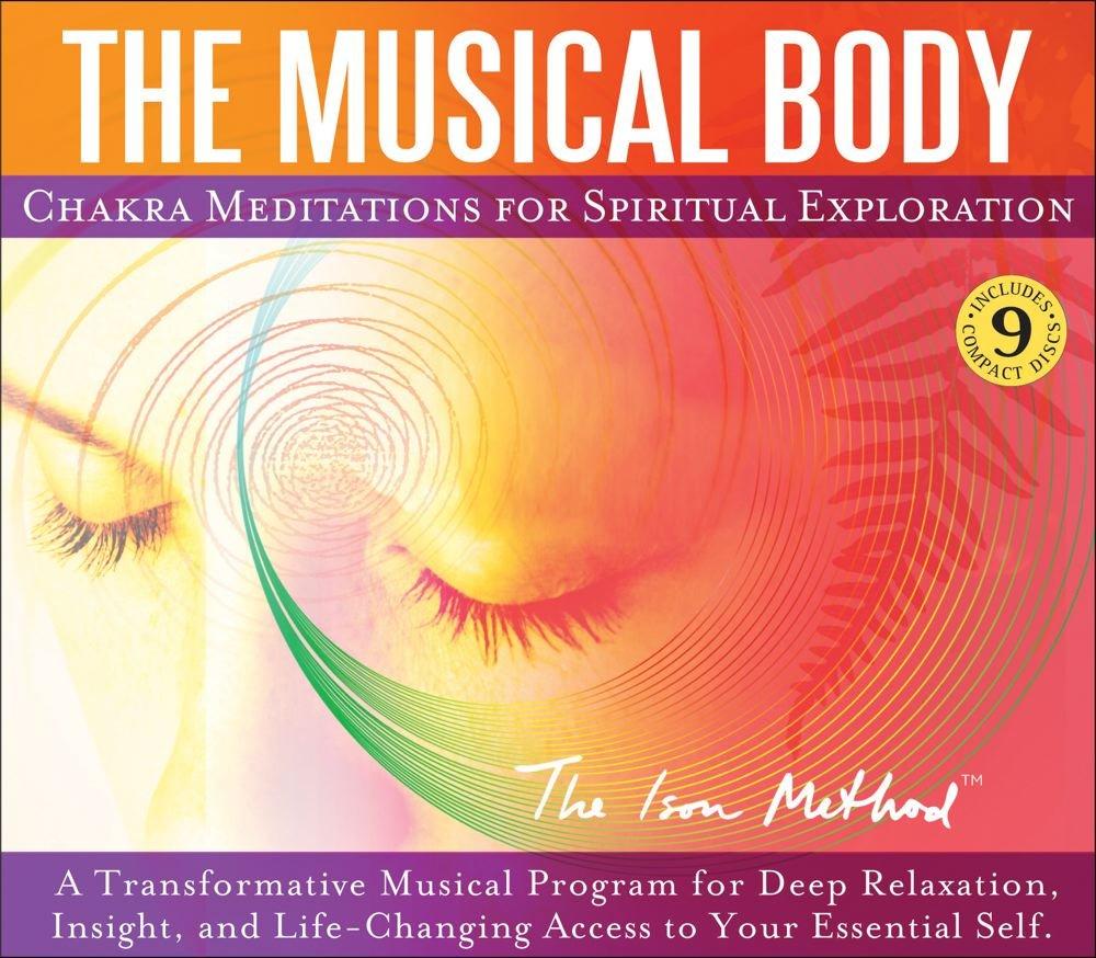 The Musical Body: Chakra Meditations for Spiritual Exploration: David Ison:  0076714039988: Amazon.com: Books