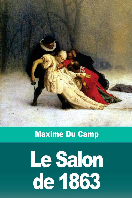 Download Le Salon de 1863 (French Edition) pdf