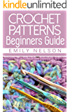 Beginners Guide To Crochet Patterns