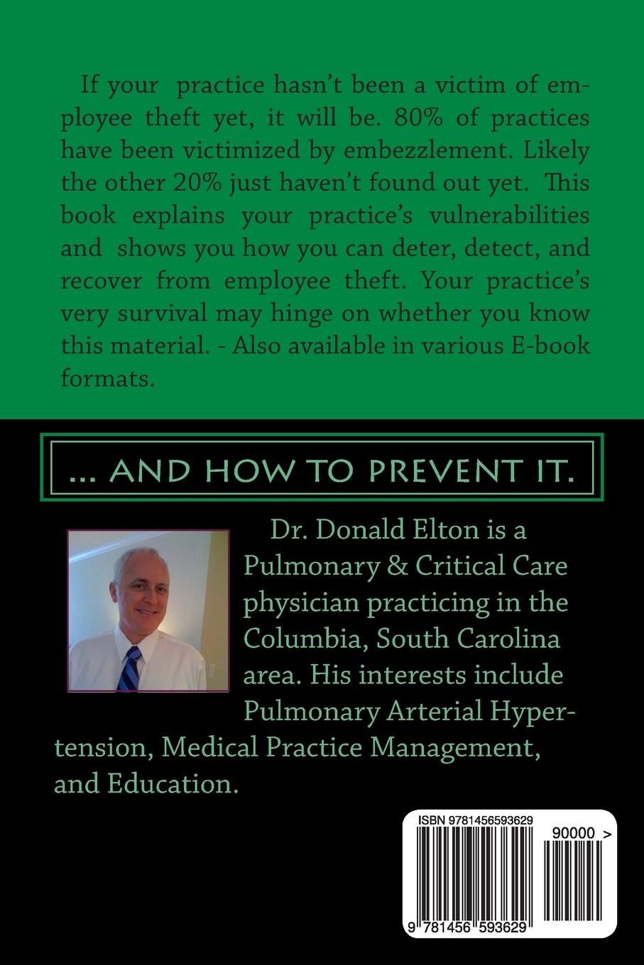 How to Steal from a Medical Practice:     and how to prevent
