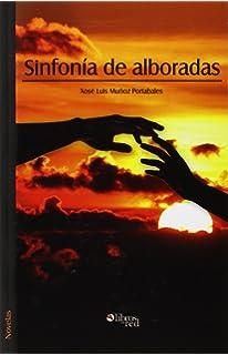Sinfonia de Alboradas (Spanish Edition)