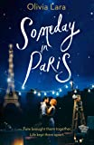 Someday in Paris: the magical new love story for hopeless romantics (English Edition)