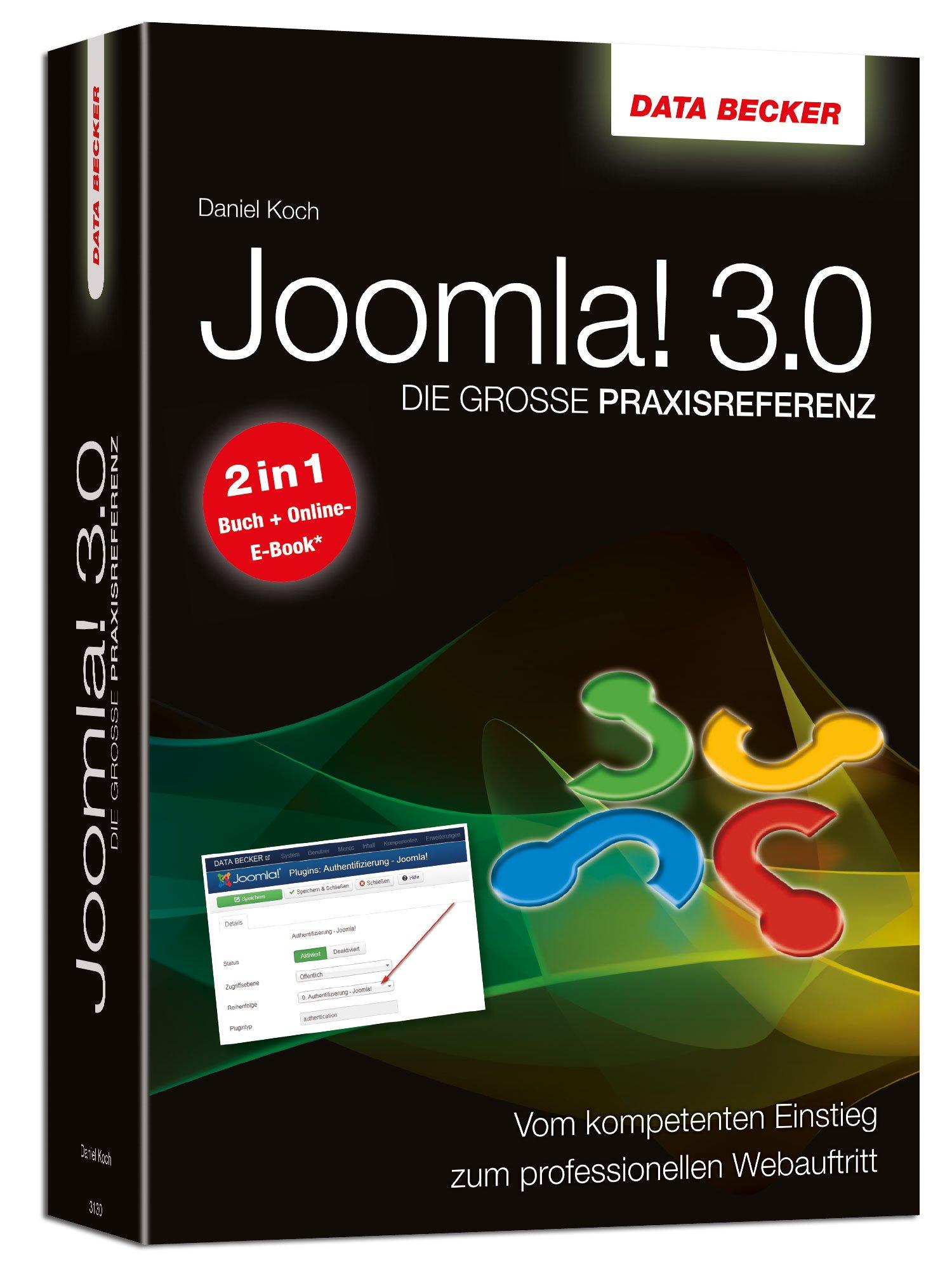 Die große Praxis-Referenz: Joomla! 3.0