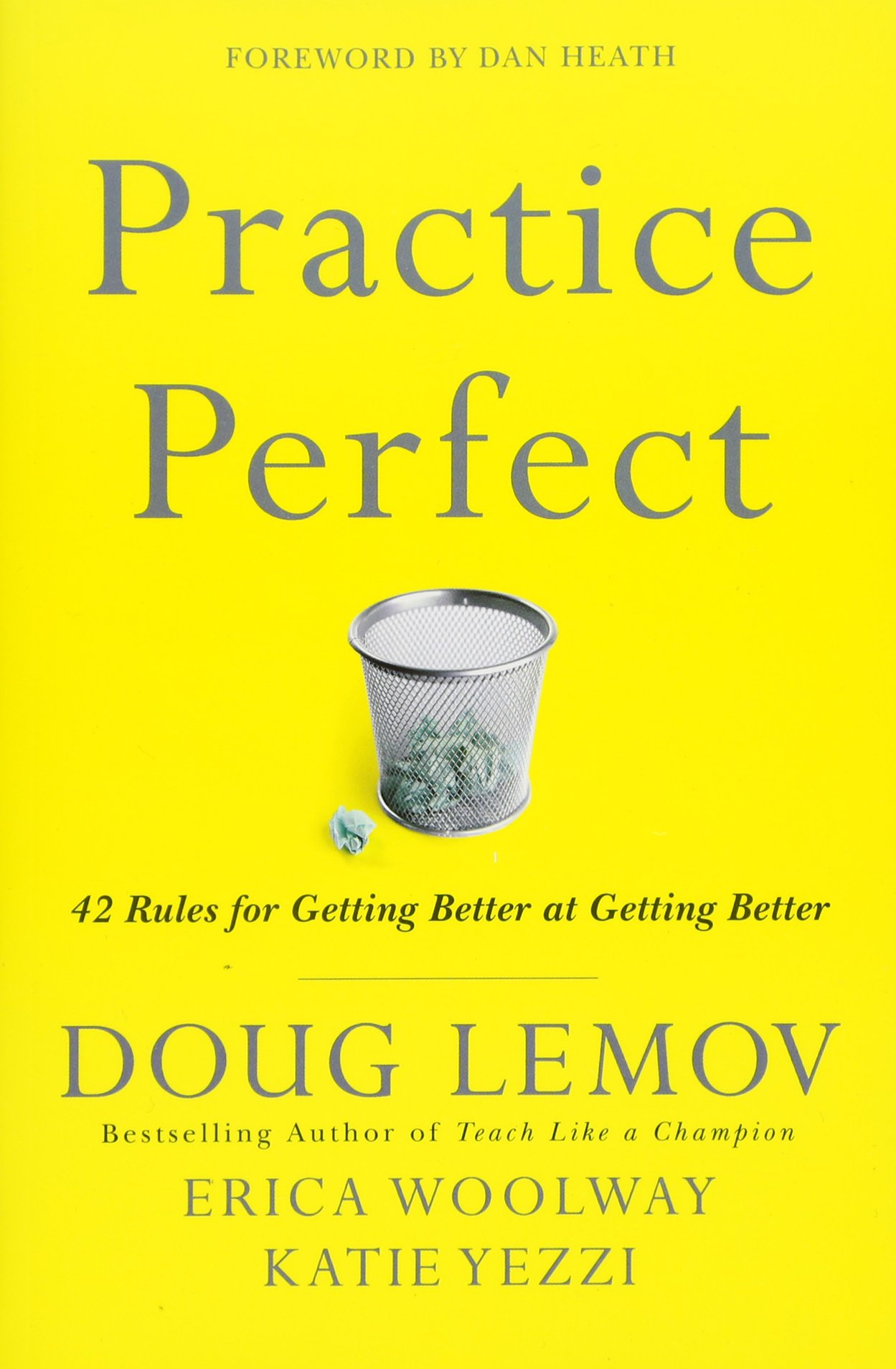 Practice Perfect: 42 Rules for Getting Better at Getting Better pdf