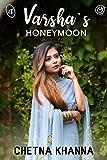Varsha's Honeymoon