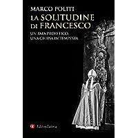 71x%2BhBqXzLL._AC_UL200_SR200,200_ La solitudine di Francesco. Un papa profetico, una Chiesa in tempesta