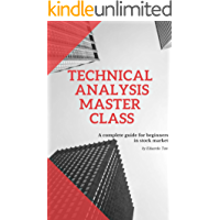 Technical Analysis Master Class: A complete guide for beginners in stock market