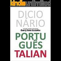 Dicionário Português Talian: Dissionàrio Portoghese Talian