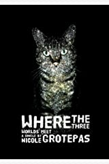 Where the Three Worlds Meet: A Sci-fi Short Story Kindle Edition