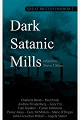 Great British Horror 2: Dark Satanic Mills Kindle Edition