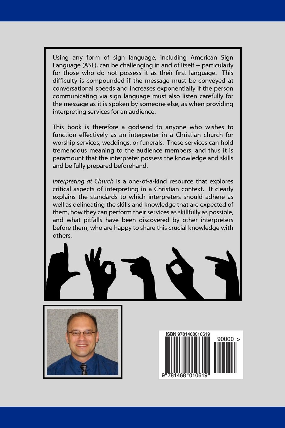 Interpreting at Church: A Paradigm for Sign Language Interpreters, 3rd Edition by Leo Yates Jr