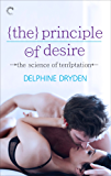 The Principle of Desire (The Science of Temptation Book 3)