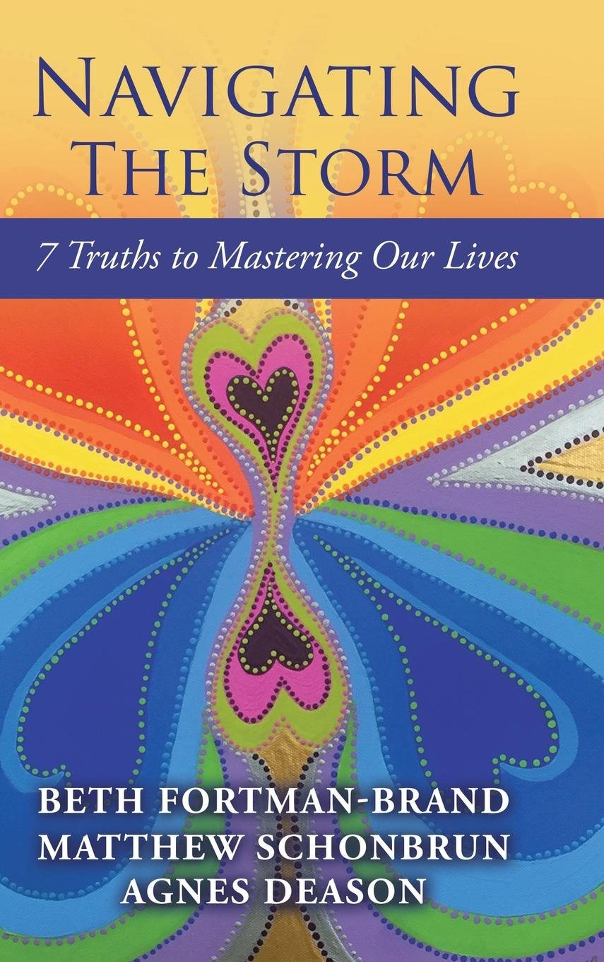 Download Navigating the Storm: 7 Truths to Mastering Our Lives ebook
