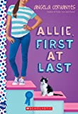 Allie, First at Last: A Wish Novel