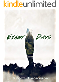 Eight Days: An Adventure into the Afterlife