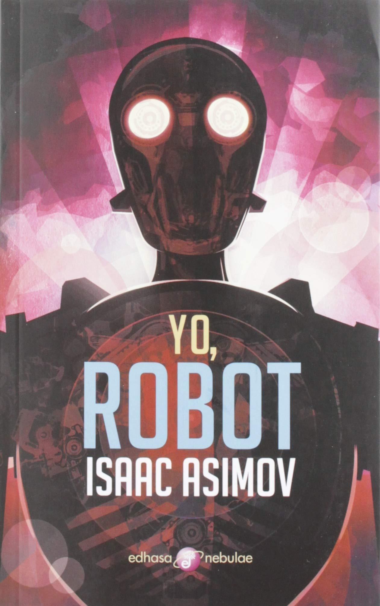 Yo, robot (Nebulae): Amazon.es: Asimov, Isaac, Bosch Barret, Manuel: Libros