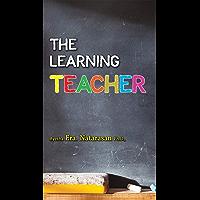 Learning Teacher: Learning Teacher (English Edition)