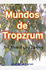 Mundos de Trópzrum (Spanish Edition) Kindle Edition