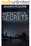 Merciful Secrets: A Whispering Pines Mystery, Book 8