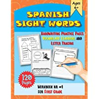 Spanish Sight Words: Handwriting Practice pages Vocabulary Learning and Letter Tracing Workbook Nr #1 for First Grade…