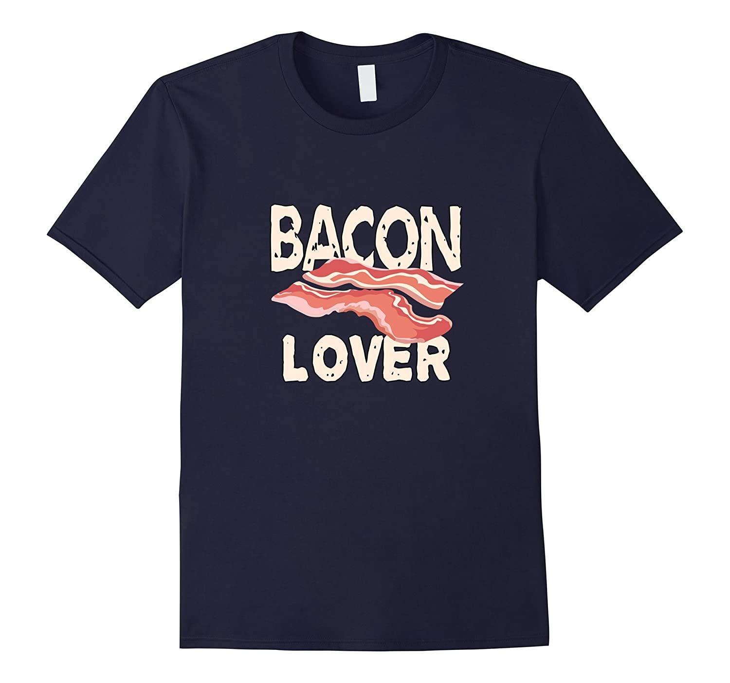 A Bacon Lover Gift T Shirt, Favorite Cured Sliced Pork , Dk-ANZ
