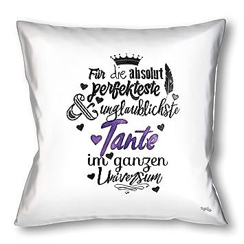Stylotex Kissen Geschenk Für Die Beste Tante Dekokissen Bedruckt In Höchster Druckqualität Designed In Deutschland Für Die Absolut Perfekteste