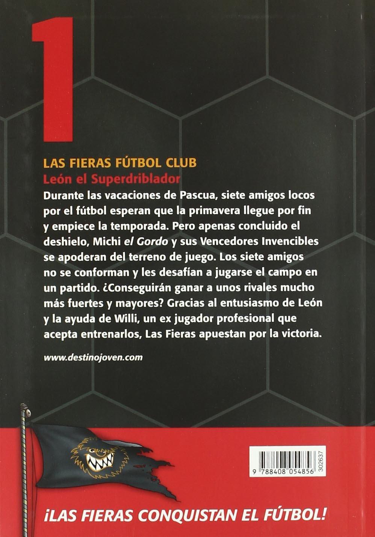 León, el superdriblador: Las Fieras del Fútbol Club 1 Las Fieras ...