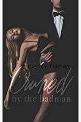 Owned by the Badman (Russian Bratva Book 1) Kindle Edition