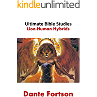 Ultimate Bible Studies: Lion-Human Hybrids (Old Testament Bible Study Guides)