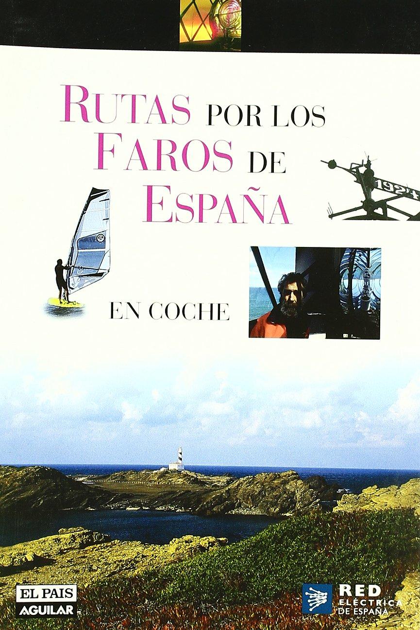 RUTAS POR LOS FAROS DE ESPAÑA (Grandes Rutas): Amazon.es: Aa.Vv.: Libros