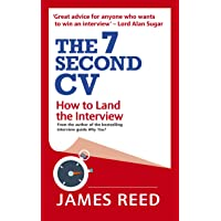 The 7 Second CV: How to Land the Interview