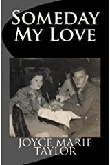 Someday My Love Kindle Edition