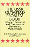 The USSR Olympiad Problem Book: Selected Problems and Theorems of Elementary Mathematics (Dover Books on Mathematics)