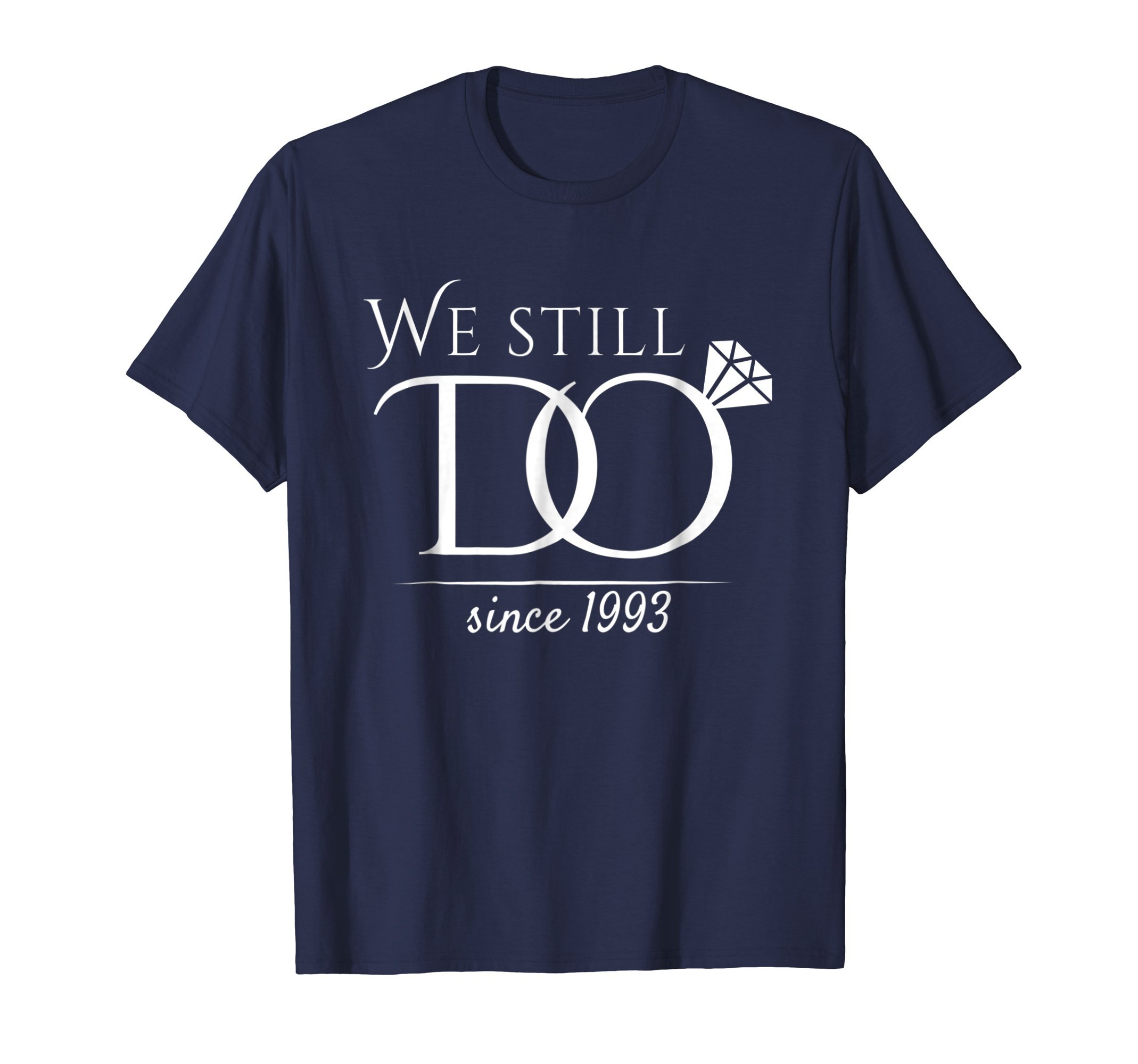 25th Wedding Anniversary T-Shirt Funny For Married In 1993 W
