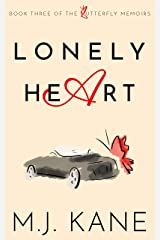 Lonely Heart (Butterfly Memoirs Book 3) Kindle Edition