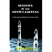 SECRETOS DE UNA MENTE CAMPEONA: 5 Claves para transformarte en tu mejor versión (Spanish Edition)