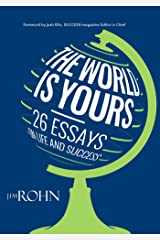 The World is Yours: 26 Essays on Life and Success Kindle Edition