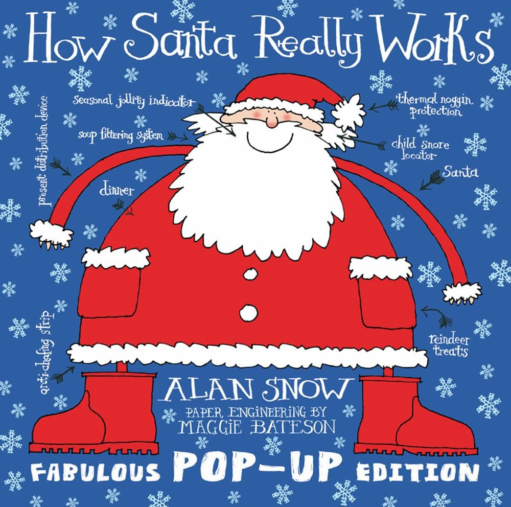 Download How Santa Really Works. Alan Snow PDF